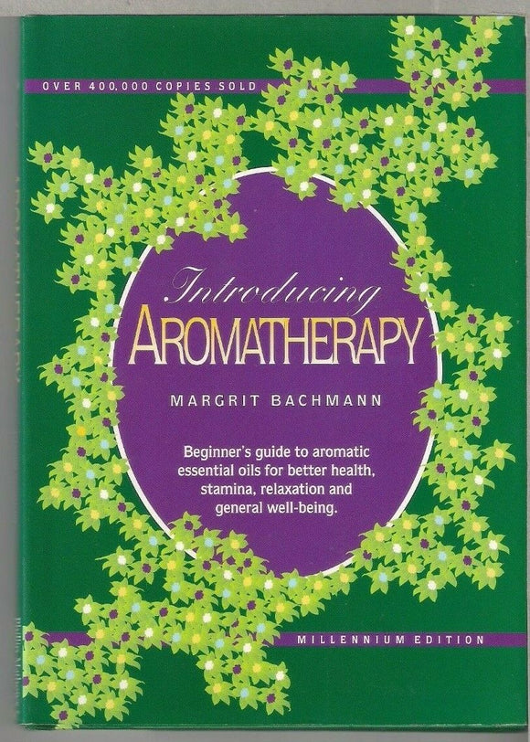 Introducing Aromatherapy  Margit Bachmann