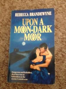 Upon a Moon-Dark Moor  Rebecca Brandewyne