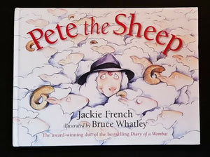 Pete the Sheep  Jackie French  Illstrated by Bruce Whatley