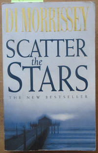 Scatter The Stars  Di Morrissey