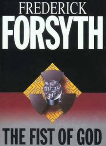 The Fist Of God Frederick Forsyth