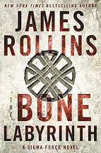 The Bone Labyrinth  James Rollins