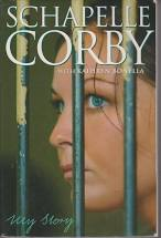 My Story  Schapelle Corby  with  Kathryn Bonella