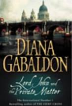 Lord John and the Private Matter  Diana Gabaldon