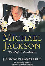 Michael Jackson  The Magic & the Madness  J. Randy Taraborrelli