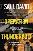 Operation Thunderbolt  Saul David