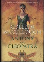 Antony and Cleopatra  Colleen McCullough