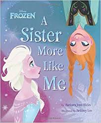 A Sister More Like Me,  Barbara Jean Hicks, From the movie Disney Frozen