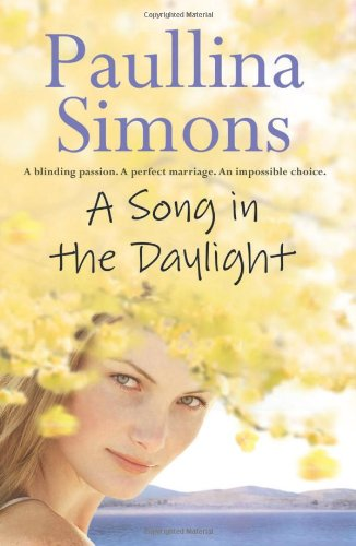 A Song in the Daylight  Paulina Simons