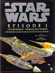 Star Wars Episode 1: Incredible Cross-sections David West Reynolds