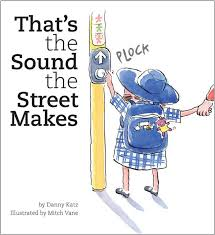 That's the Sound the Street makes Danny Katz