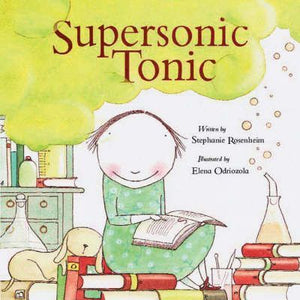 Supersonic Tonic  Stephanie Rosenheim