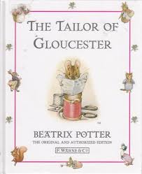 The Tailor of Gloucester  Beatrix Potter
