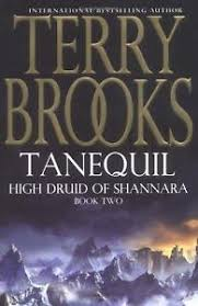 Tanequil High Druid of Shannara Book 2  Terry Brooks