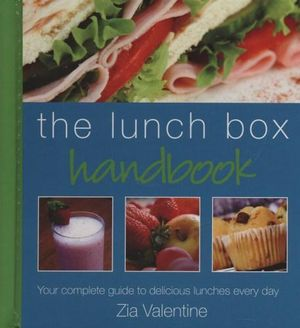 The Lunch Box Handbook  Zia Valentine