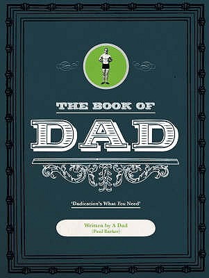 The Book of Dad  Paul Barker