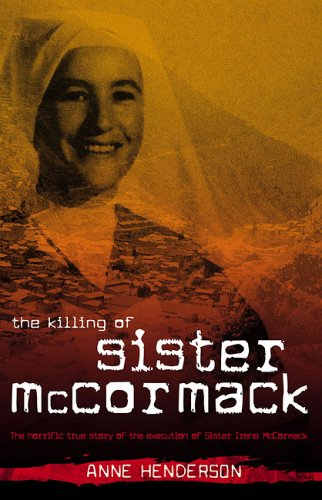The Killing of Sister McCormack Anne Henderson