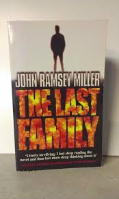 The Last Family  John Ramsey Miller