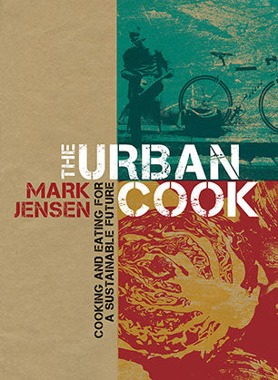 The Urban Cook Mark Jensen