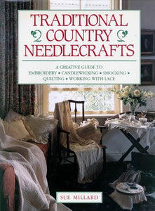 Traditional Country Needlecrafts  Sue Millard
