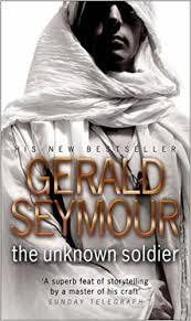The Unknown Soldier Gerald Seymour
