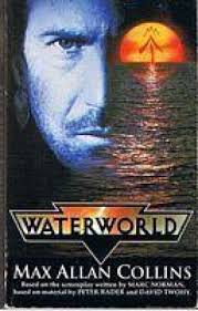 WaterWorld  Max Allan Collins