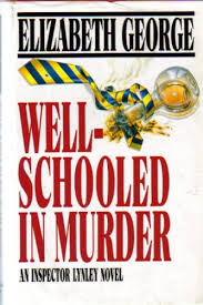 Well-Schooled in Murder,  Elizabeth George