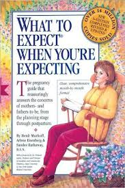 What to expect when you're expecting  Heidi Murkoff, Arlene Eisenberg & Sandee Hathaway, B.S.N.