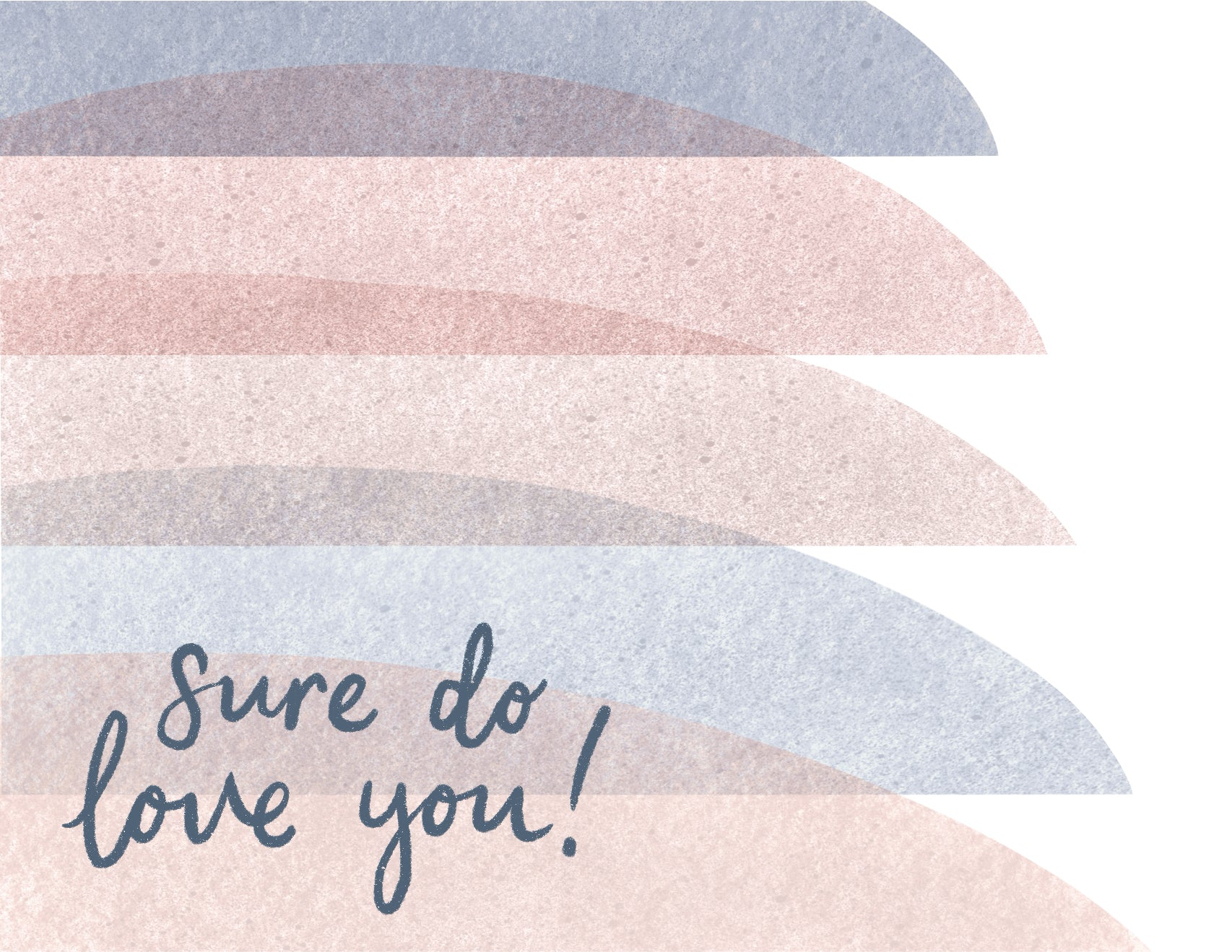 Sure Do Love You Card - Personalized
