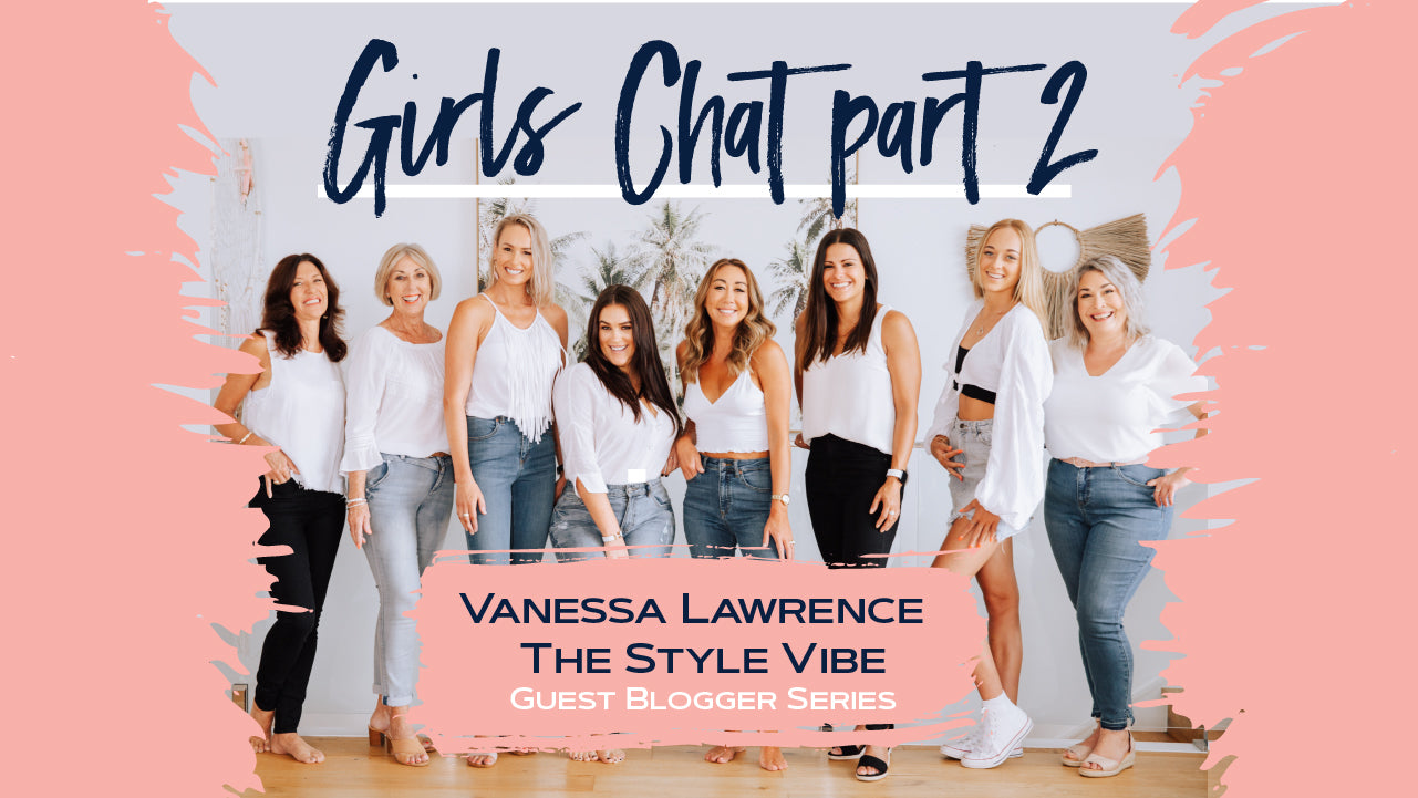 Vanessa Stylist  -The Journey of a women - Girls Chat (Part 2)