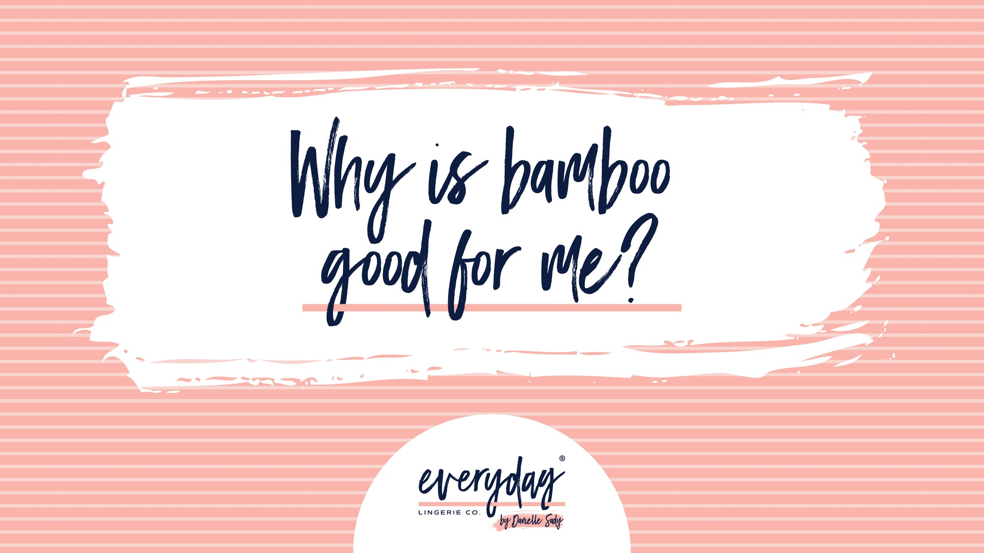 Why is bamboo good for me?