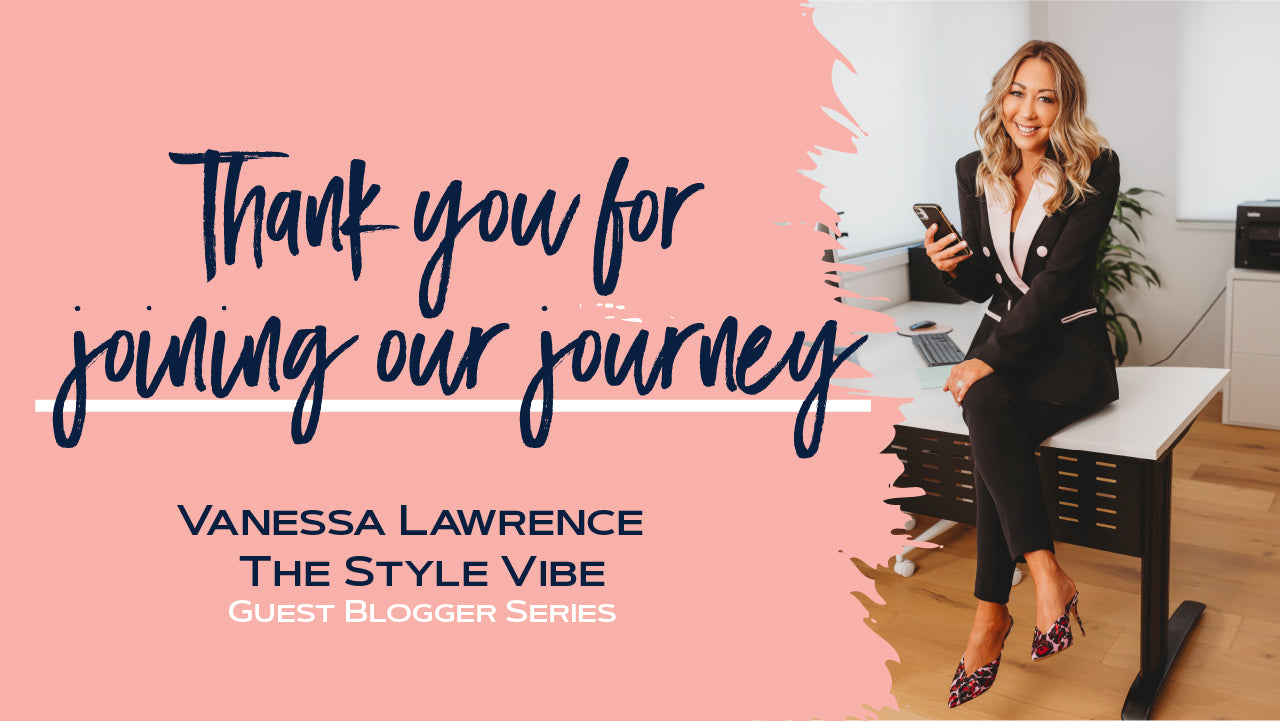 Vanessa Stylist  Style - The Journey of a women  - Closing