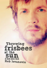 Load image into Gallery viewer, Throwing Frisbees At The Sun - A Book About Beck