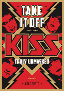 Take It Off - Kiss Truly Unmasked
