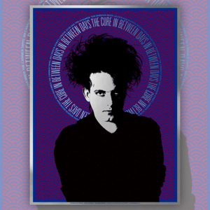 The Cure - In Between Days Art Print