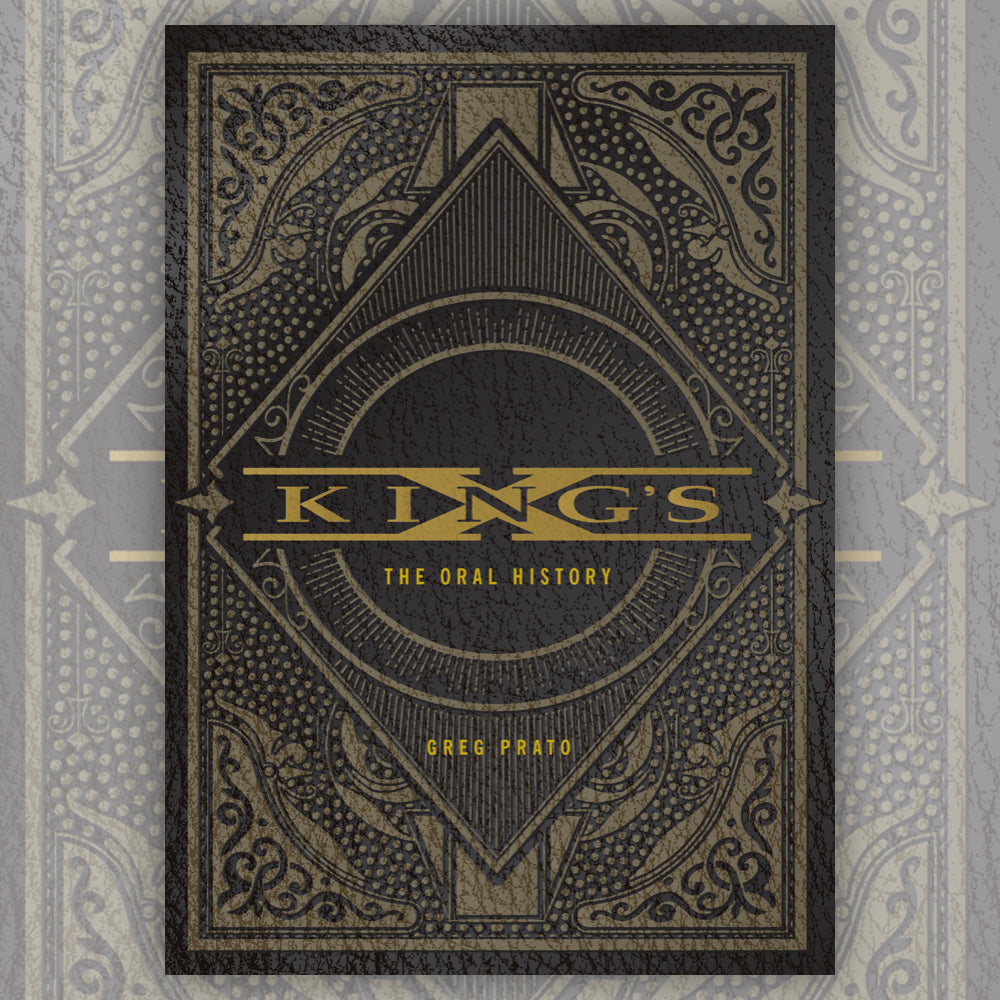 King's X: The Oral History - Special Collector's Edition