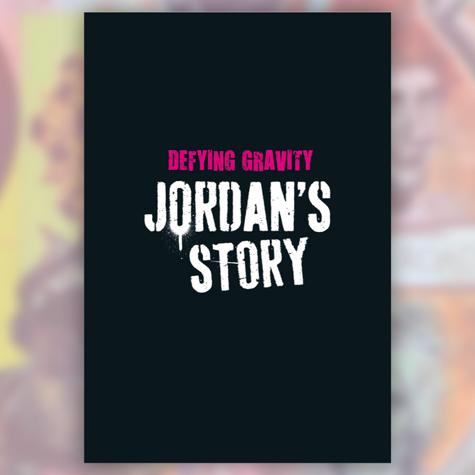 Defying Gravity: Jordan's Story - Deluxe Edition