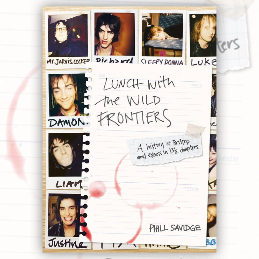 Lunch With The Wild Frontiers: A History of Britpop