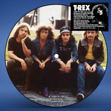 "Load image into Gallery viewer, T.Rex: Get It On (Alternative Version)/Rip Off - 7"" Red Vinyl/Picture Disc"