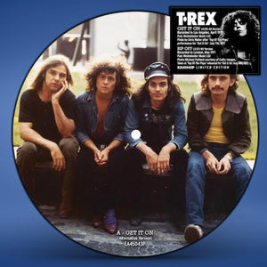 "T.Rex: Get It On (Alternative Version)/Rip Off - 7"" Red Vinyl/Picture Disc"