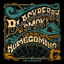 Load image into Gallery viewer, Blackberry Smoke: Homecoming (Live In Atlanta)