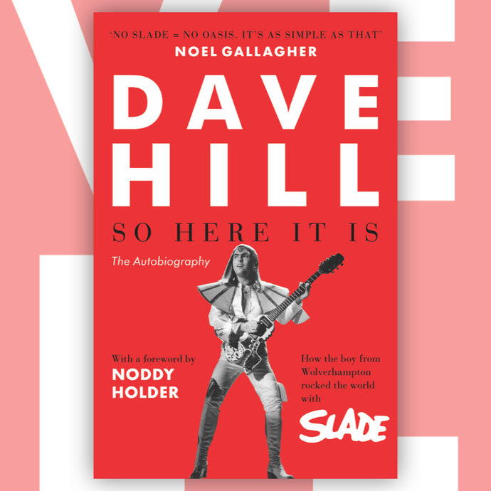 Dave Hill: So Here It Is