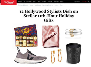 HOLLYWOOD REPORTER | 12 HOLLYWOOD STYLISTS DISH ON 11TH-HOUR HOLDIDAY GIFTS