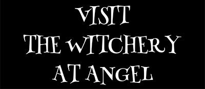 THE WITCHERY at Angel. Pagan and Witchcraft Shopping