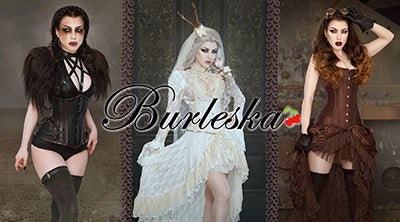 Burleska and Lostware Corsets and Clothing