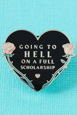 Punky Pins Going to Hell on a Full Scholarship Enamel Pin | Angel Clothing
