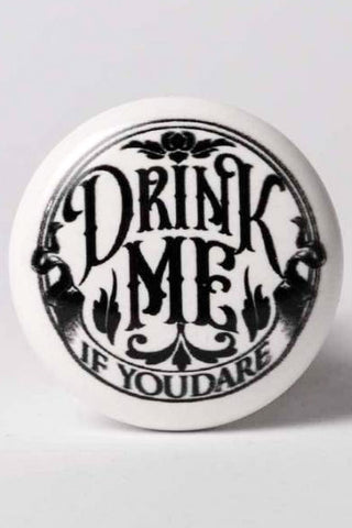 Alchemy Drink Me If You Dare Bottle Stopper | Angel Clothing