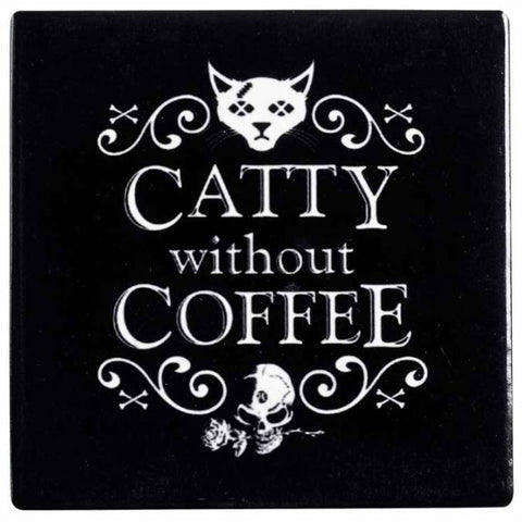 Alchemy Catty Without Coffee Coaster | Angel Clothing