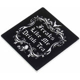 Alchemy Gothic Freaks Like Me Drink Tea Coaster | Angel Clothing