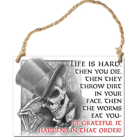 Alchemy Gothic Life is Hard Steel Hanging Plaque - Angel Clothing